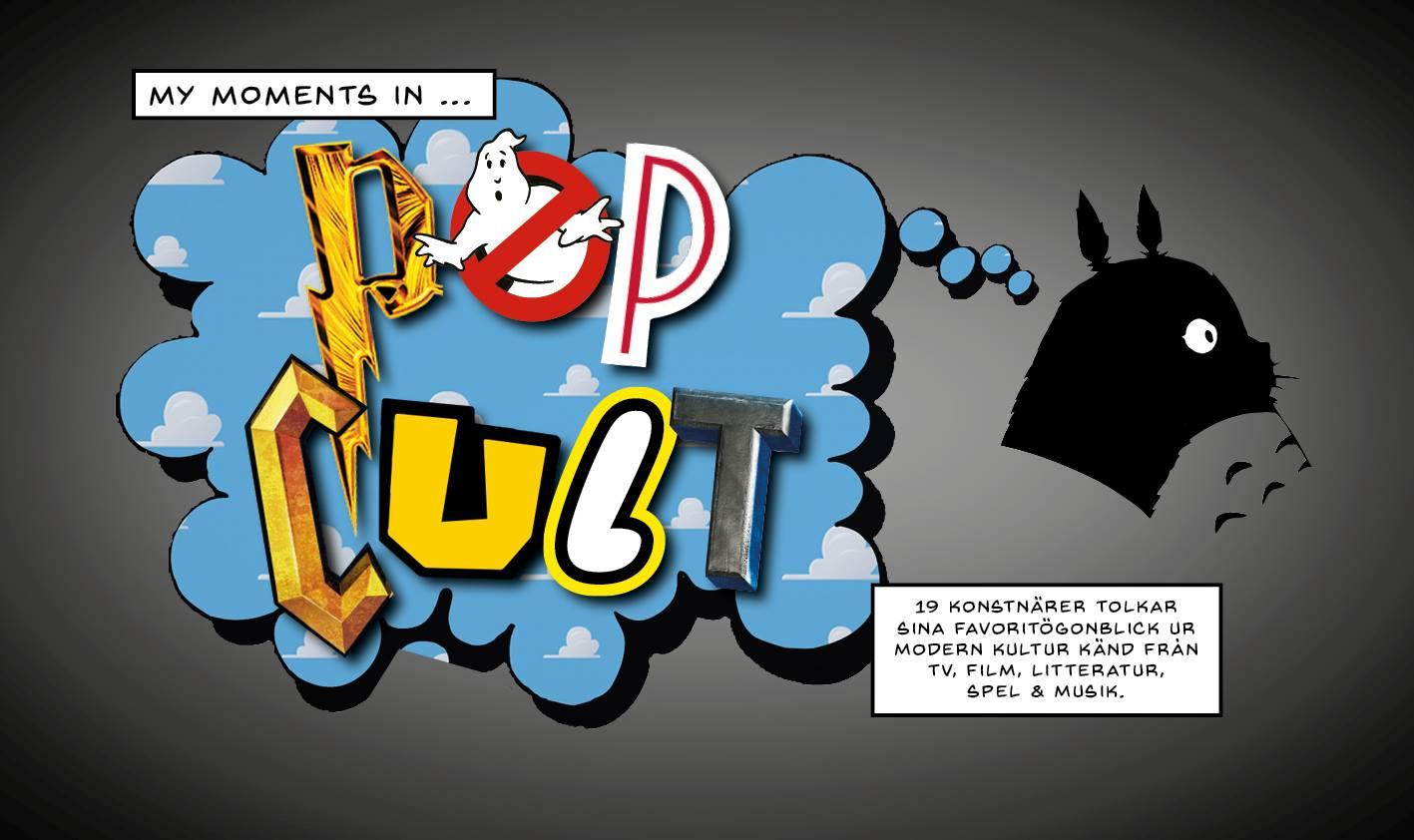 Utställningen My Moments In Pop Cult